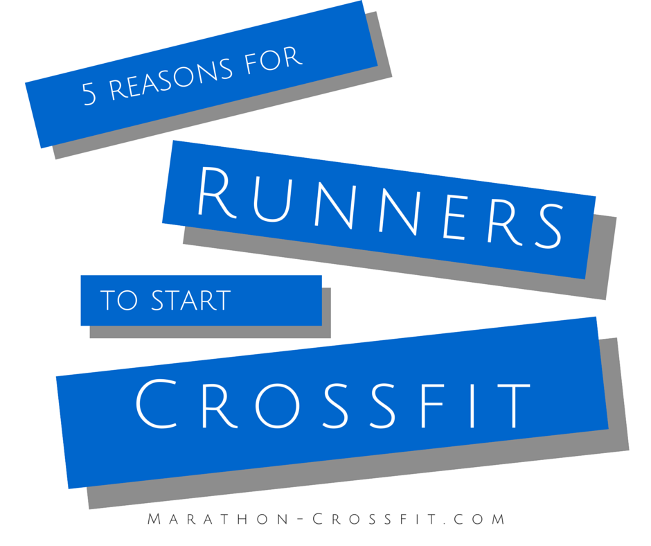 5_reasons_for_runners_to_start_crossfit